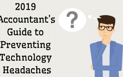 2019 Accountant's Guide to Preventing Technology Headaches